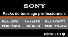 Packs de tournage profesionnels Sony